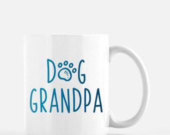 Dog Grandpa Mug | Dog Grandpa Gift | Cute Funny Dog Mug | Dog Lover Gift