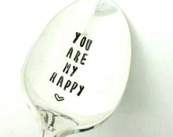 You Are My Happy Stamped Spoon - Gift for Husband,  Gift for Wife, Gift for Boyfriend, Gift for Girlfriend