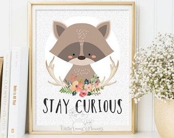 Stay Curious kids decor, Woodland Animals, Nursery Printable Art, Raccoon woodland decor, Printable kids gift, Printable nursery quote 114