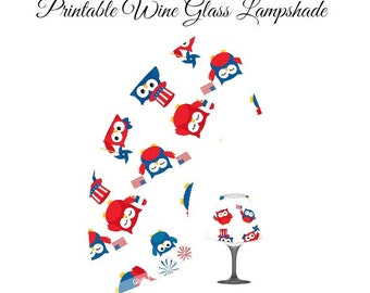 Fourth of July Party - Printable Lampshade - Table Setting Decorations - Owl Lampshade - Wine Glass Lampshade - Lamp shade - Patriotic Decor
