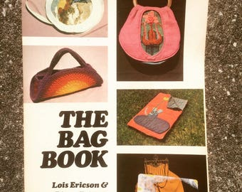 The Bag Book by Lois Ericson and Diane Ericson