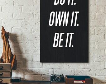 Do It Own It Be It Wall Art, A2, A3, A4, 8x10, Instant Download, Shine Printable, DIY, Digital Download, Decor, Modern, Black and White