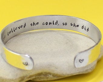 She believed she could so she did.. Bangle Bracelet.. Personalized.. Hand Stamped Cuff Bracelet.. Hammered.. Motivational Quote