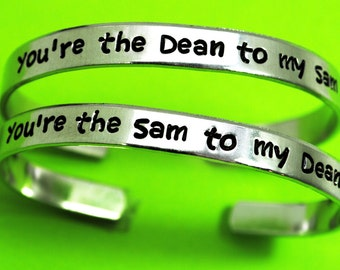 You're the Sam to my Dean, You're the Dean to my Sam. Supernatural Inspired Matching Aluminum Bracelets