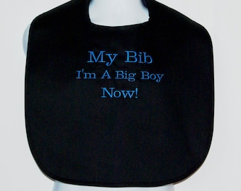 Adult Bib, I Am A Big Boy Bib, Gag Gift, Personalized With Name, No Shipping Charge, Ready To Ship TODAY, AGFT 509