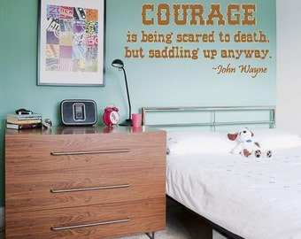 John Wayne Courage Is being scared to death quote Wall Lettering Decal Word Art