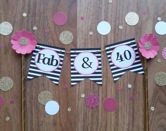"Fortieth Birthday Cake Bunting 'Fab & 40"" Cake Bunting Banner Custom Made"