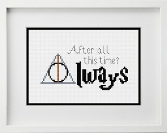 After All This Time? Always with Deathly Hallows Symbol Cross Stitch Pattern -- Instant Digital PDF Download
