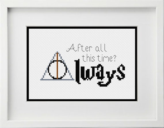 After All This Time Always With Deathly Hallows Symbol Cross Stitch