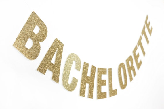 BACHELORETTE Glitter Banner - Gold Glitter Letters. Bachelorette Party Decor. Bridal Shower. Engagement Party. Custom Banner.