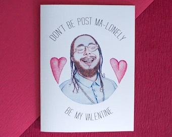 Post Malone Valentines Card (Customisable Text)