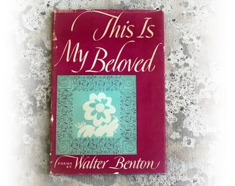 Vintage Poetry Book, This Is My Beloved, Walter Benton, 1960, Dust Jacket, Excellent Condition, gift wrapped, shipping included