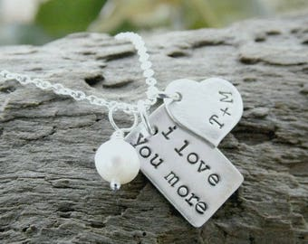I Love You More Necklace, Sterling Silver Necklace, Hand Stamped Valentine Gift