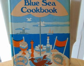 Blue Sea Cookbook , 1978 , Sarah D Alberson , Fish Cookbook, Seafood Cookbook , OOP