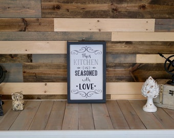 Seasoned with Love home decor sign