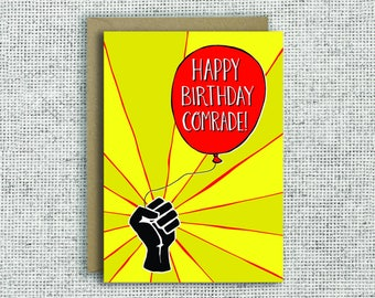 Happy Birthday Comrade | Left wing birthday card, Marxist, Communist, Democrat, Labour, Socialist, funny birthday card, political, Momentum