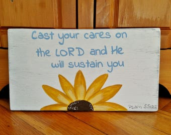 Wood Scripture Sign, Cast your cares on the Lord, Psalm 55:22, Bible Verse Sign, Faith Sign, Christian Wall Decor, Encouragement Gift