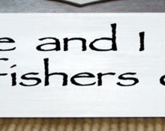 "Follow me and I will make you a fishers of men - skinny wood sign - 3.5"" x 23"""
