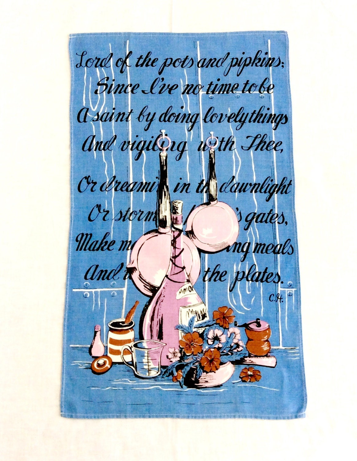 Linen Towel Kitchen Prayer Lord of the Pots and Pipkins