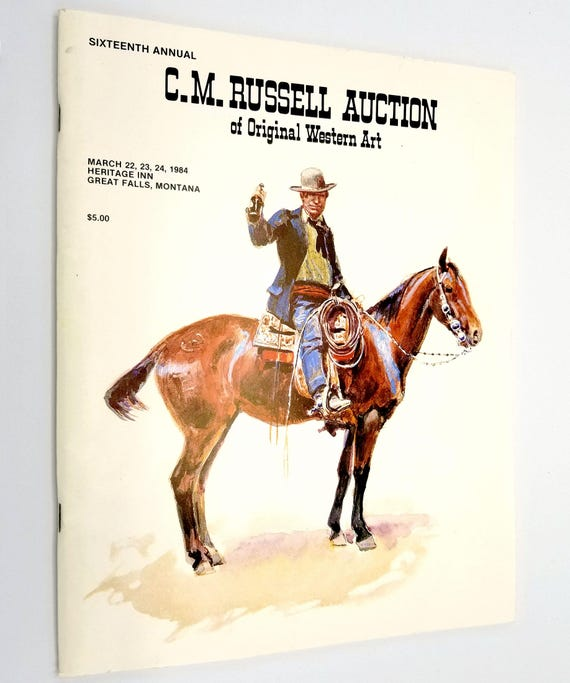 Sixteenth (16th) Annual C.M. Russell Auction of Original Western Art 1984 Great Falls, Montana MT - Catalog