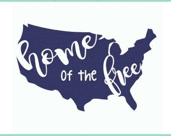 Home of the Free 4th of July SVG, Independence Day, Fourth of July, Summer Time svg, Freedom svg, Home of the Free svg, USA SVG Cut File