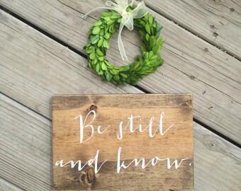 Be still and Know, Bible verse sign, Scripture sign, dorm decor, Psalm 46:10, nursery decor, Bible verse wall art, Psalms sign