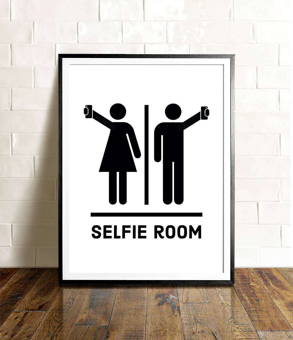 Funny bathroom art PRINTABLE art Selfie room Bathroom