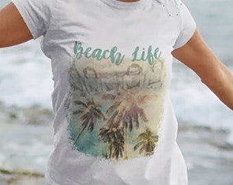 Beach life Ladies Classic Tees beach shirt beach t-shirt beach cover up tropical clothing