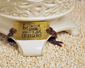 Be Strong and Courageous Bracelet, Inspirational message bracelet - decorative word charm on cord bracelet