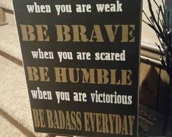 Be badass everyday