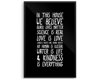 In This House We Believe Black Lives Matter, Love is Love, Science is Real, Women's Rights are Human Rights, Large Wall Art, framed posters