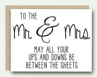 Funny Wedding Congratulations Card - To the Mr & Mrs may all your ups and downs be between the sheets - Wedding Card, Congrats card