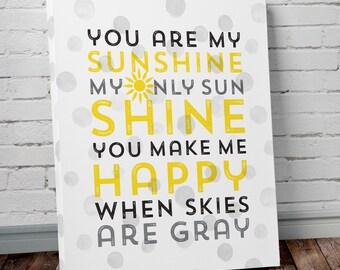 You Are My Sunshine Canvas Print, Nursery Wall Art You Are My Sunshine