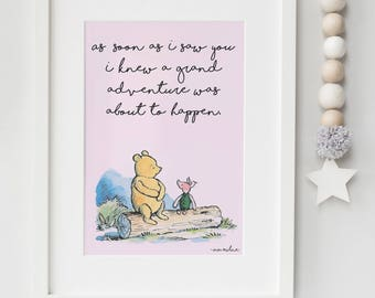 Classic Winnie The Pooh PRINTABLE, As soon as I saw you I knew a grand adventure was about to happen, Kids Wall Art Girls Nursery Decor Pink