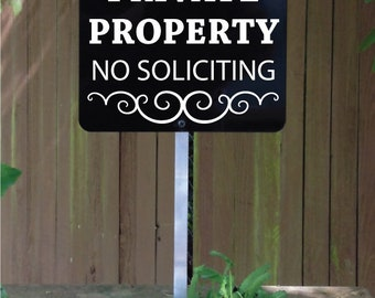 Private Property No Soliciting Yard Sign, Perfect for the home or business.