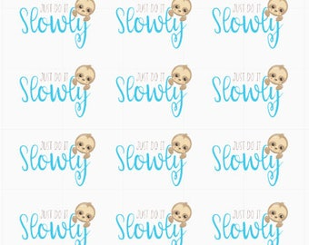 Just do it Slowly - Sloth. Planner Stickers for those lazy days, for Horizontal & Vertical ECLP, Kikki.K Filofax, Happy Planner etc