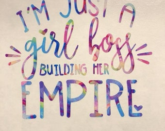 Girl Boss Decal/ I'm Just a Girl Boss Building Her Empire Decal/ Yeti/ Tumbler/ Car/ Laptop/ Mug/ Lilly Inspired