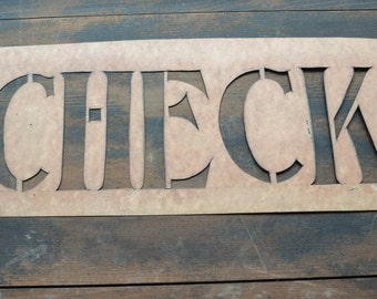 "Vintage Stencil ""Check"" Old Sign"