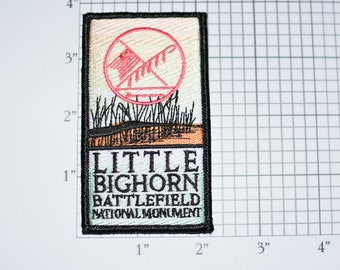 Little Bighorn Battlefield National Monument Montana MT Custer's Last Stand RARE Iron-On Embroidered Travel Patch Emblem Trip Souvenir e27L
