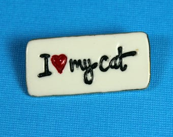 I Love My Cat Porcelain Ceramic Brooch