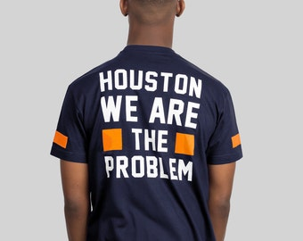 Houston We Are The Problem Urban Graphic T-shirt by Allriot.
