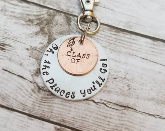 Oh, the places you'll go with personalized penny,  graduation gift,  graduate keychain,  stamped penny, handmade, metal stamped,  quotes