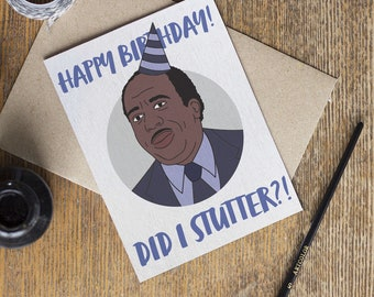 The Office Stanley Birthday Card - TV Show - Happy Birthday - Did I Stutter - Dunder Mifflin - Funny Cards