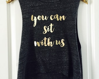 You can sit with us Cropped Muscle Tank Tops // Bachelorette Party Tank Tops, Bridal Shower Tank Tops, Bachelorette Party Shirts / 6003