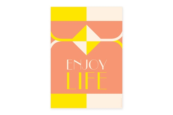 Enjoy Life: Graphic Abstract Quote Poster | B2 Print | pink & yellow | Wall Art | Geometric Art | Geometric Prints | Typography quote