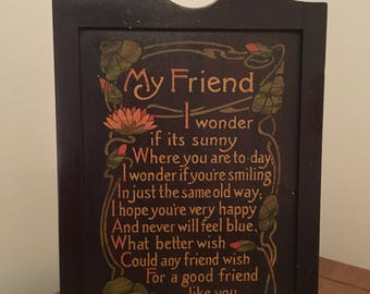 Vintage My Friend Friendship Poem Wooden Wall Plaque