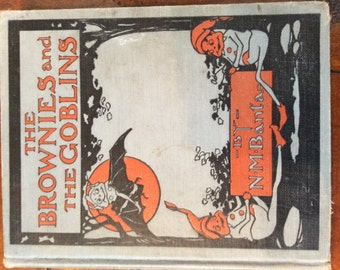 The Brownies and the Goblins - 1915
