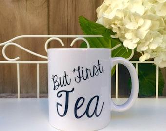 But first, Tea! Mug
