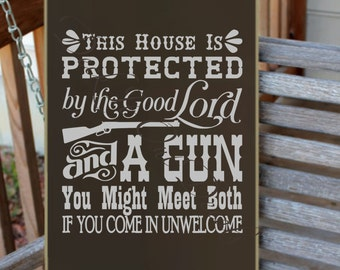 This House is Protected by the Good Lord and a Gun EDE00129