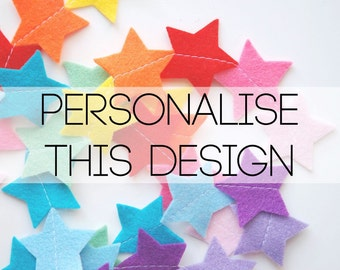 Custom Felt Star Garland, Customised Garland. Personalized Garland, Choose your colours